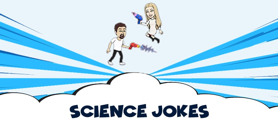 Best science jokes are here - Read and laugh all days